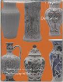 Delftware 3 De Porseleyne Fles