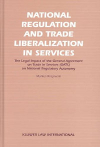 National Regulation and Trade Liberalisation in Services