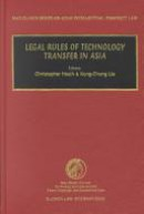 Legal Rules of Technology Transfer in Asia