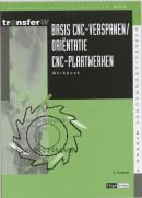 TransferW Basis CNC verspanen / orientatie CNC-plaatwerken Werkboek