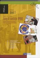 Traject Z&W-VMBO Verzorging 1 KBGT Werkboek