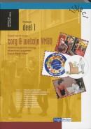 Werkboek Kaderberoepsgerichte leerweg/intrasectoraal programma Zorg & Welzijn breed 1