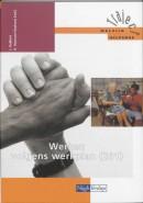 Traject Welzijn Werken volgens werkplan 201