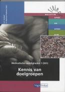 Traject Welzijn Methodische vaardigheden 1 301 Kennis van doelgroepen