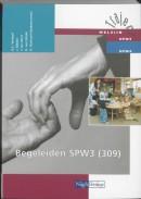 Traject Welzijn Begeleiden SPW3 309 Leerlingenboek