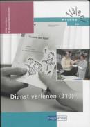 Traject Welzijn Dienst verlenen 310