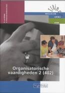 Traject Welzijn Organisatorische vaardigheden 2 402 Theorieboek