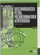 TransferW Basisvaardigheden metaal machinebankwerken werktuigbouw Werkboek