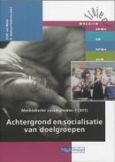 Traject Welzijn Methodische vaardigheden 1 301 Achtergrond en socialisatie van doelgroepen Leerlingenboek