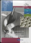 Traject Welzijn Organisatorische vaardigheden 1 (303) Administratie en gegevensbeheer