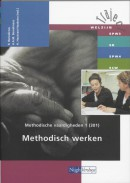 Traject Welzijn Methodische vaardigheden 1 301 Methodisch werken