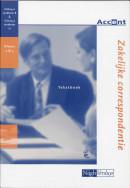 Accent Zakelijke correspondentie CAL04.2/8 CAL04.3/12 Tekstboek