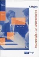 Accent Samenvatten en rapporteren Tekstboek