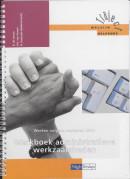 Traject Welzijn Werken volgens werkplan 201 Werkboek administratieve werkzaamheden