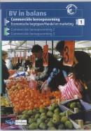 BV in balans Commerciele beroepsvorming 1 Leerlingenboek