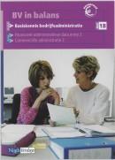 BV in balans Basiskennis bedrijfsadministratie 1B Leerlingenboek
