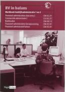 BV in balans Bedrijfsadministratie 1/2 Werkboek