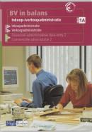 BV in balans Inkoop-/verkoopadministratie 1A (handmatig) Leerlingenboek