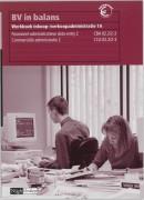 BV in balans Inkoop-/verkoopadministratie 1A Werkboek