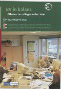 BV in balans Offertes, bestellingen en facturen Theorieboek