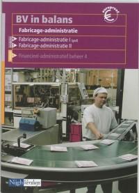 BV in balans Fabricage-administratie Leerlingenboek
