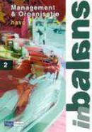Management & Organisatie in balans / 2 Havo / deel Theorieboek / druk 5