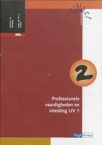 Traject Z&W BBL Katern 2 professionele vaardigheden en inleiding UV 1