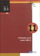 Traject Z&W BBL Katern 11 orientatie op de sector Z&W 2
