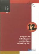 Katern 12 omgaan met technologische ontwikkelingen en inleiding UV 2 BBL
