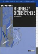 Pneumatiek / energiesystemen / 2 / deel werkboek