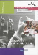 Traject Onderwijsassistent Algemene professionaliteit (4.58) Leerboek