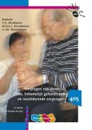 Verplegen van chronisch zieke, lichamelijkk gehandicapte en revaliderende zorgvragers Leerboek 405