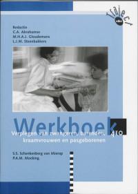 Traject V&V Verplegen van zwangeren, barenden, kraamvrouwen en pasgeborenen 410 Werkboek