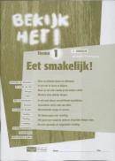 Bekijk het ! 1 Vmbo-Lwoo/B Eet smakelijk ! Werkboek
