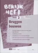 Bekijk het! vmbo-lwoo/B 1/2 bruggen bouwen werkboek