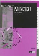 TransferW Plaatwerken 1 Werkboek