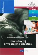Traject Welzijn Methodische vaardigheden 1 301 Handelen bij onvoorziene situaties