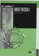 TransferW Basis frezen 2 Werkboek