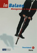 Management & Organisatie in balans 1A Havo Theorieboek