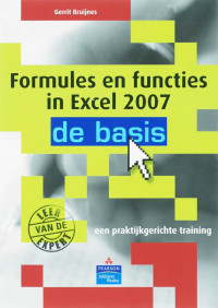 De Basis Formules en functies in Excel 2007