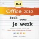 Het Office 2010 boek voor je werk