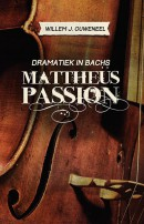 Dramatiek in Bachs Mattheüs Passion