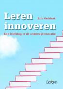 Leren innoveren - een inleiding in de onderwijsinnovatie