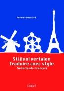 Stijlvol vertalen; Traduire avec style
