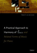 A practical approach to harmony of jazz and related forms of music for piano