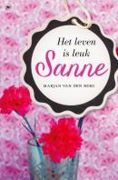 Sanne - Het leven is leuk