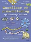 Taaloefenboek- Woordleer en zinsontleding spelenderwijs oefenen 9-10 jaar