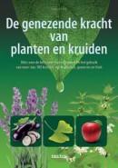 De genezende kracht van kruiden en planten