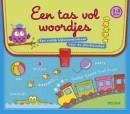 Een tas vol woordjes 1-3 jaar - een vrolijk kijkwoordenboek voor de allerkleinsten