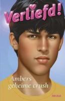 Verliefd! Ambers geheime crush (10-13 j.)
